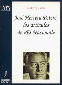 JOSE HERRERA PETERE: LOS ARTICULOS DE EL NACIONAL