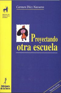 Proyectando Otra Escuela - Maria Del Carmen Diez Navarro