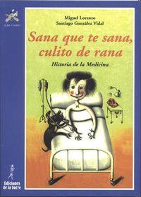 Sana Que Te Sana, Culito Rana - Miguel Lorenzo