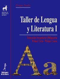 Eso - Taller De Lengua Y Literatura I - Aa. Vv.