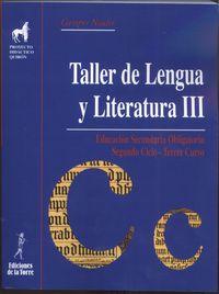 Eso - Taller De Lengua Y Literatura Iii - Aa. Vv.