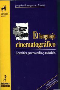 El lenguaje cinematografico - Joaquim Romaguera