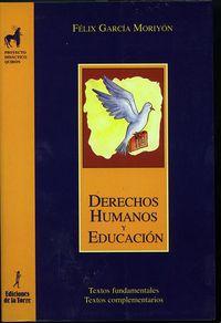 DERECHOS HUMANOS Y EDUCACION - TEXTOS FUNDAMENTALES - TEXTOS COMPLEMENTARIOS