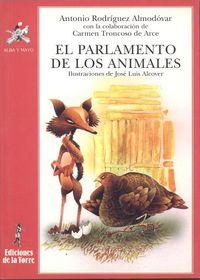 El parlamento de los animales - Antonio Rodriguez Almodovar