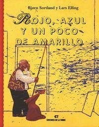 ROJO, AZUL Y UN POCO DE AMARILLO