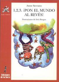 1, 2, 3. ¡PON EL MUNDO AL REVES!
