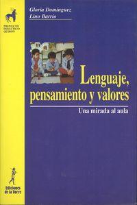 Lenguaje, Pensamiento Y Valores - Gloria Dominguez Chillon