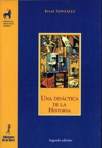 DIDACTICA DE LA HISTORIA, UNA
