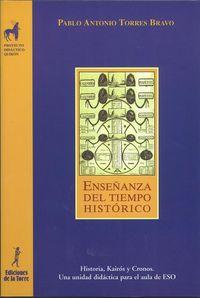 Enseñanza Del Tiempo Historico - Pablo Antonio Torres Bravo