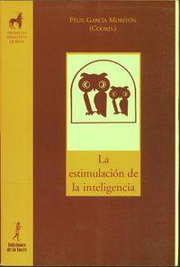 La estimulacion de la inteligencia - Felix Garcia Moriyon