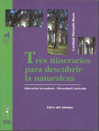 Eso - Tres Itinerarios Por La Naturaleza - Area Cientifico-Tecnologica - Caridad Miranda