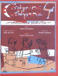 (3 Ed) Cantame Y Cuentame - Cancionero Didactico (+cd) - Isabel Escudero / [ET AL. ]