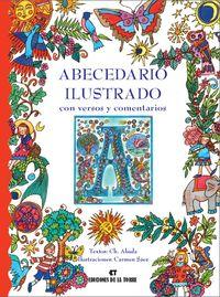 Abecedario Ilustrado Con Versos Y Comentarios - Cholo Abada