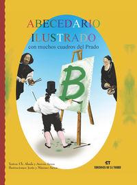 Abecedario Ilustrado Con Muchos Cuadros Del Prado - Cholo Abada / Aurora Aroca Gonzalez (il. )