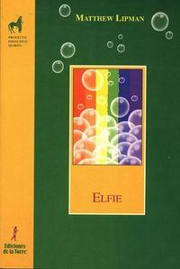 Elfie - Matthew Lipman / Anne Gazard