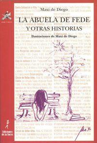 La abuela de fede y otras historias - Maximo De Diego Perez