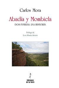 Abadia Y Mombiela - Dos Familias Una Historia - Carlos Mora Almudi