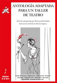 Antologia Adaptada Para Un Taller De Teatro - Fernando Collada