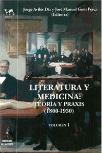 LITERATURA Y MEDICINA - TEORIA Y PRAXIS (1800-1930)
