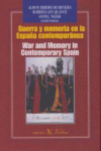 GUERRA Y MEMORIA EN LA ESPAÑA CONTEMPORANEA