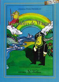 COLORES DE WAGNER, LOS