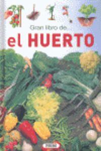 Gran Libro De El Huerto - Aa. Vv.