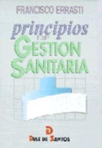 PRINCIPIOS DE GESTION SANITARIA