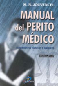 Manual Del Perito Medico (ed. 2002) - M. R. Jouvencel