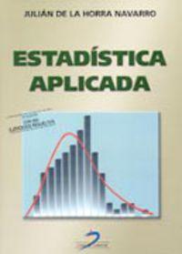 Estadistica Aplicada A Las Ciencias De La Salud (3ª Ed. ) - Rafael  Alvarez Caceres  /  Julian De La  Horra Navarro