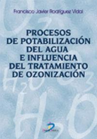 PROCESOS DE POTABILIZACION DEL AGUA E INFLUENCIA DEL TRATAMIENTO DE OZONIZACION