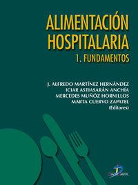 ALIMENTACION HOSPITALARIA VOL. I - FUNDAMENTOS