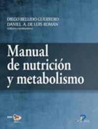 Manual De Nutricion Y Metabolismo - D. Y De Luis Roman, Daniel Bellido Guerrero