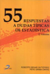 55 RESPUESTAS A DUDAS TIPICAS DE ESTADISTICA (2ª ED)