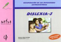 DISLEXIA 3 - RECUPERACION DE LAS DIFICULTADES LECTOESCRITORAS (+CD)