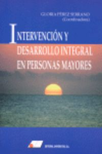 INTERVENCION Y DESARROLLO INTEGRAL EN PERSONAS MAYORES