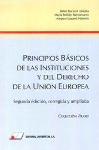 (2ª ED) PRINCIPIOS BASICOS DE LAS INSTITUCIONES Y DEL DERECHO DE LA U. E.