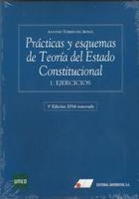 (2 VOLS. ) PRACTICAS Y ESQUEMAS DE TEORIA DEL ESTADO CONSTITUCIONAL