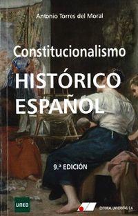 (9 ED) CONSTITUCIONALISMO HISTORICO ESPAÑOL