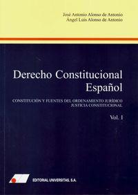 DERECHO CONSTITUCIONAL ESPAÑOL I - CONSTITUCION Y FUENTES DEL ORDENAMIENTO JURIDICO -JUSTICIA CONSTITUCIONAL
