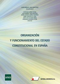 ORGANIZACION Y FUNCIONAMIENTO DEL ESTADO CONSTITUCIONAL EN ESPAÑA