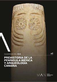 Prehistoria De La Peninsula Iberica Y Arqueologia Canaria - Carmen Cacho / Eduardo Galan Domingo / [ET AL. ]