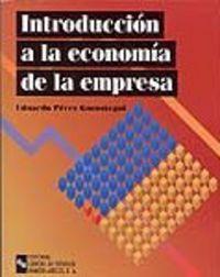 INTRODUCCION A LA ECONOMIA DE EMPRESA