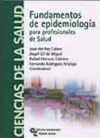 FUNDAMENTOS DE EPIDEMIOLOGIA PARA PROFESIONALES DE SALUD