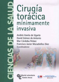 Cirugia Toracica Minimamente Invasiva - Andres Varela De Ugarte