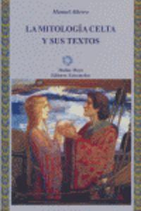 MITOLOGIA CELTA Y SUS TEXTOS