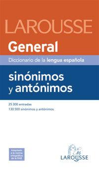 Diccionario General De Sinonimos Y Antonimos - Aa. Vv.