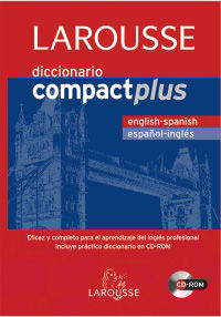 DICCIONARIO COMPACT PLUS ENGLISH / SPANISH - ESPAÑOL / INGLES (+CD-ROM)