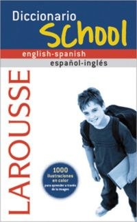 DICCIONARIO SCHOOL ENGLISH / SPANISH - ESPAÑOL / INGLES