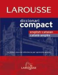 Dicc. Compact English / Catalan - Catala / Angles - Aa. Vv.