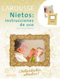 (pack) Nietos: Instrucciones De Uso - ¡felicidades, Abuelos! - Aa. Vv.
